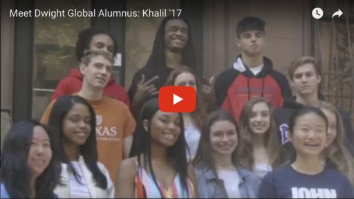 Meet Dwight Global Alumnus: Khalil '17